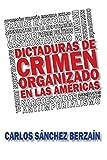 Dictaduras de crimen organizado en Las Américas
