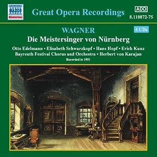 ワーグナー: 楽劇「ニュルンベルクのマイスタージンガー」全曲(カラヤン)(バイロイト祝祭劇場)(1951)