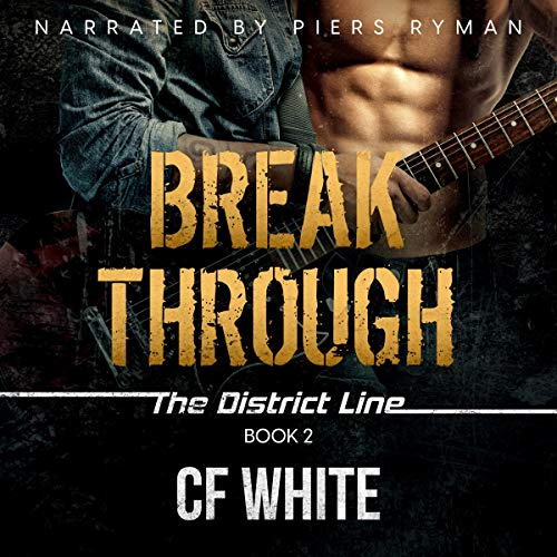 Break Through Audiobook By C. F. White cover art