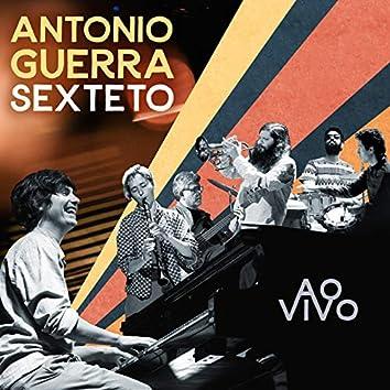 Antonio Guerra Sexteto (ao Vivo)