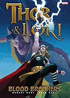 Thor & Loki: Blood Brothers (Loki (2004)) by [Rob Rodi, Esad Ribic]