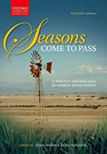Seasons Come to Pass: A Poetry Anthology for Southern African Students by Moffet Helen Mphalele Es'kia (2002-03-22) Paperback