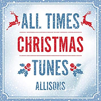 All times Christmas tunes