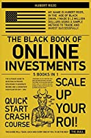 The Black Book of Online Investments [5 in 1]: The Ultimate Guide To Investing in Proven Strategies To Generate Income and a Consistent Cash Flow on 2021-2022