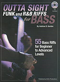 Outta Sight Funk and R&B Riffs for Bass by [Andrew D. Gordon]