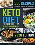 Keto Diet Cookbook For Beginners: 550 Recipes For Busy People on Keto Diet (Keto Recipes for Beginners 1)