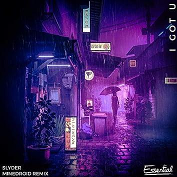 I Got U (Minedroid Remix)