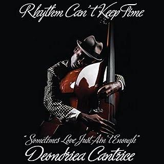 Rhythm Can't Keep Time audiobook cover art