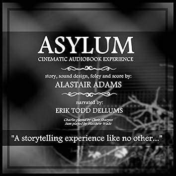 Asylum - Cinematic Audiobook