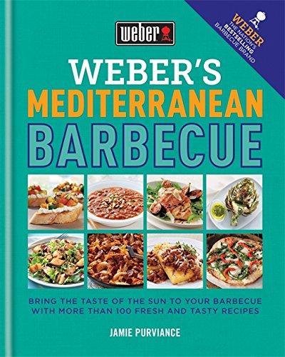 Weber's Mediterranean Barbecue