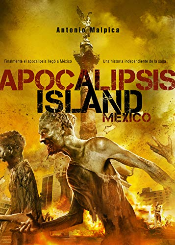 Apocalipsis Island: México (Línea Z)