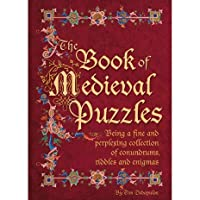 The Book of Medieval Puzzles 1435149025 Book Cover