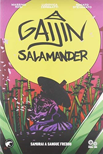 Gaijin salamander. Samurai a sangue freddo (Vol. 1)