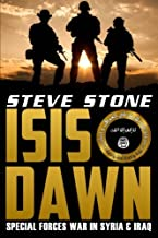 ISIS Dawn: Special Forces War in Syria & Iraq