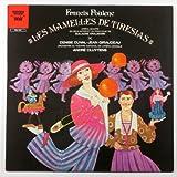 Francis Poulenc: Les Mamelles De Tiresias (Opera-Bouffe En Duex Actes Et Un Prologue De Guillaume Apollinaire) / Andre Cluytens