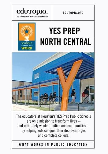 Schools that Work: YES Prep North Central