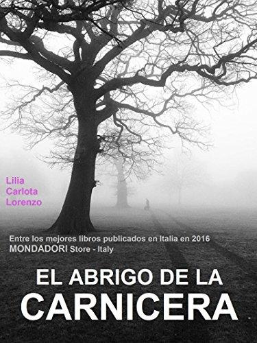 El abrigo de la carnicera - Entre los mejores libros publicados en Italia en 2016 (Mondadori Store, Italy)