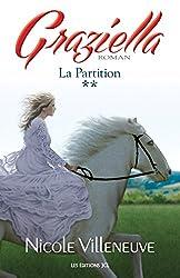 La Partition: Série Graziella, tome 2