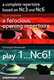 A Complete Repertoire Based On Nc3 And Nc6-Lakdawala, Cyrus Scheerer, Christoph