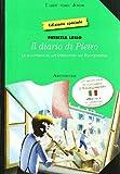 Diario di Pietro. Avventure di un tredicenne nel Risorgimento. Per la Scuola media