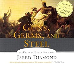 Guns, Germs and Steel Abridged edition by Diamond, Jared published by HighBridge Company Audio CD
