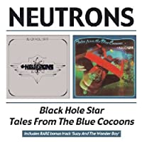 Black Hole Star/Tales From The Blue Cocoons / Neutrons by Neutrons (2004-01-13)