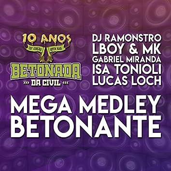 Mega Medley Betonante (Betonada da Civil 10 Anos)