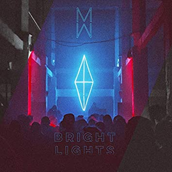 Bright Lights (Extended Version)