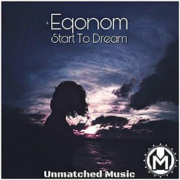 Start To Dream