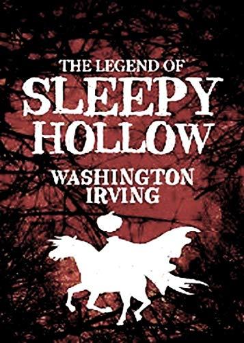 The Legend of Sleepy Hollow (English Edition) eBook: Irving, Washington : Amazon.es: Tienda Kindle