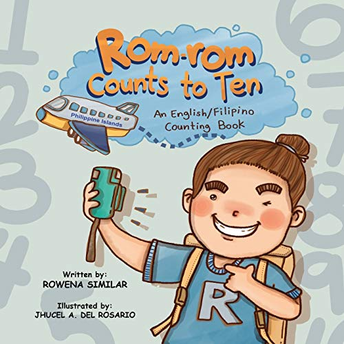 Rom-rom Counts to Ten: An English/Filipino Counting Book