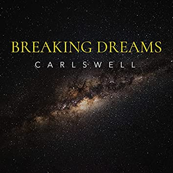 BREAKING DREAMS