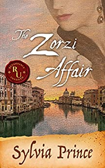 The Zorzi Affair: A Novel of Galileo's Italy by [Sylvia Prince]