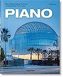 Piano. Complete works 1966-Today. Ediz. italiana, spagnola e portoghese