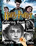 Harry Potter Dots Lines Spirals Coloring Book: Harry Potter Spiroglyphics Coloring Books For Kids And Adults