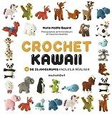 Crochet Kawai : + de 35 amigurumis du monde: + de 35 amigurumis faciles à réaliser: 31622