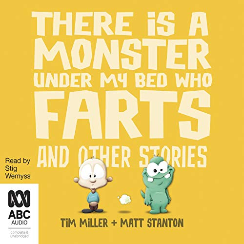 There's a Monster Under My Bed Who Farts and Other Stories cover art