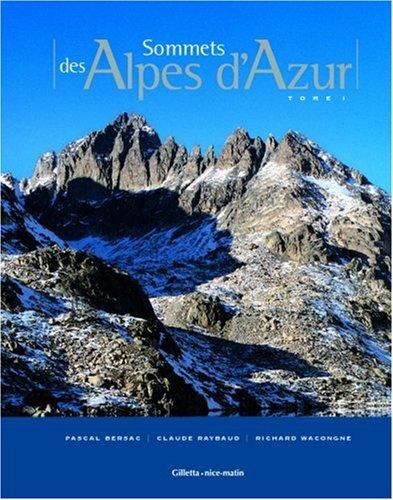 Sommets des Alpes d'Azur : Tome 1