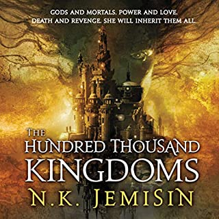 The Hundred Thousand Kingdoms                   Written by:                                                                                                                                 N. K. Jemisin                               Narrated by:                                                                                                                                 Casaundra Freeman                      Length: 11 hrs and 47 mins     17 ratings     Overall 4.4