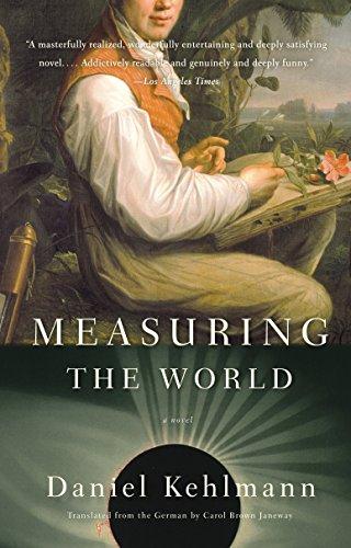 Measuring the World: A Novel