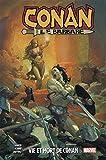 Conan Le Barbare T01 - Vie et mort de Conan