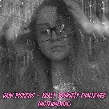 Roast Yourself Challenge (Instrumental)