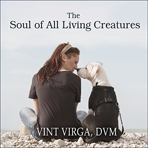 The Soul of All Living Creatures audiobook cover art