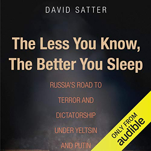 The Less You Know, the Better You Sleep audiobook cover art