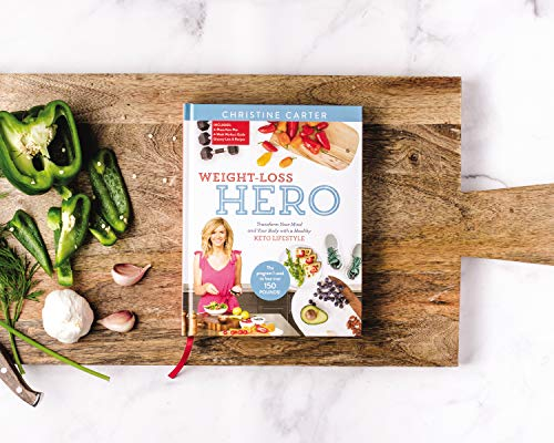 Weight-Loss Hero: Transform Your Mind and Your Body with a Healthy Keto Lifestyle 12