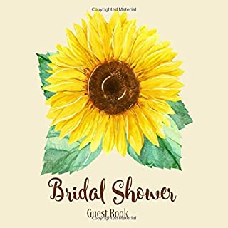 Bridal Shower Guest Book: Sunflower Rustic Country Theme   Advice and Well Wishes Messages for the Bride   Unique Guestbook Keepsake with Gift Log & Photo Book (Perfect Gifts for Bride-to-Be)