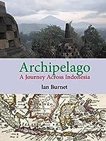 Archipelago: A Journey Across Indonesia