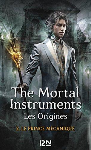 The Mortal Instruments, Les origines - tome 2