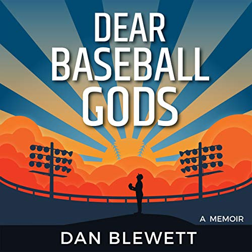 Dear Baseball Gods: A Memoir audiobook cover art