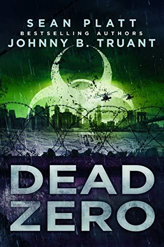 Dead Zero by [Sean  Platt, Johnny B. Truant]